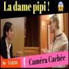Caméra cachée/ La dame pipi